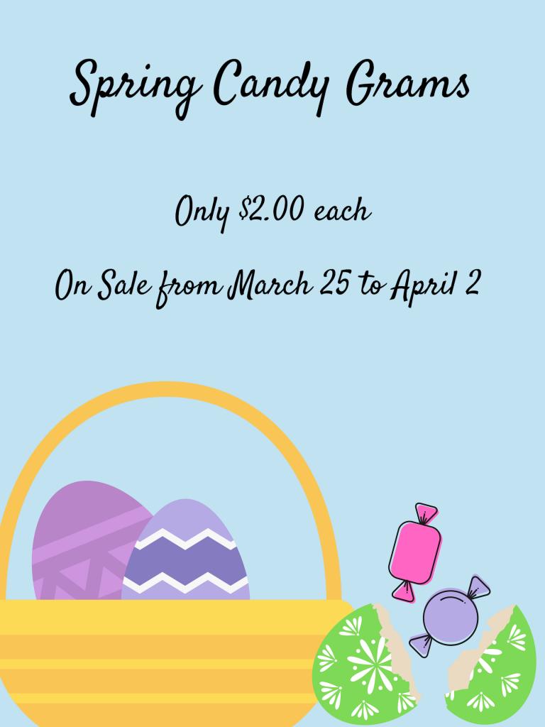 Spring Themed Candygram poster